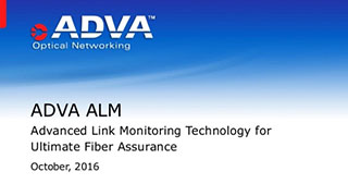 ADVA Optical Networking Transforms Fiber Monitoring With the Launch of ALM